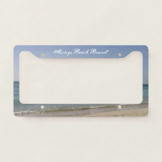 Beach Sky Sandy -Always Beach Bound License Plate Frame