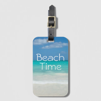 Beach Time! Luggage Tag