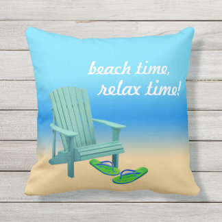 Beach Time, Relax Time! Outdoor Pillow