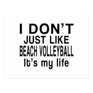 BEACH VOLLEYBALL IS MY LIFE POSTCARD