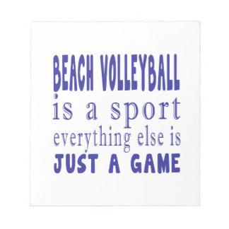 BEACH VOLLEYBALL JUST A GAME NOTEPADS