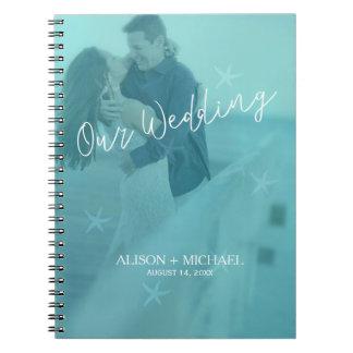 Beach water blue turquoise starfish wedding photo notebook