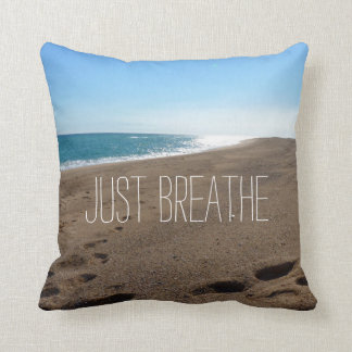 Beach with Just Breathe Quote Throw Pillow