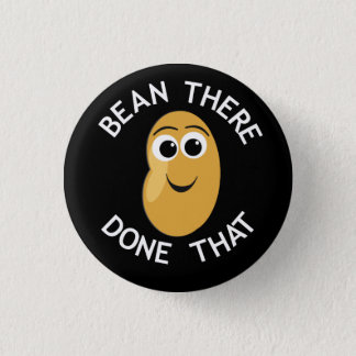 Bean There Done That 1 Inch Round Button