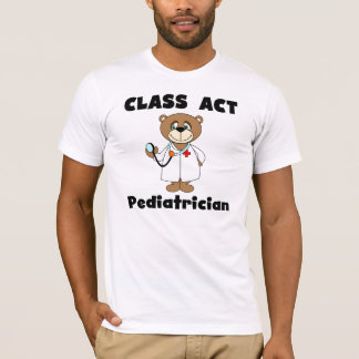 Bear Class Act Pediatrician Tshirt