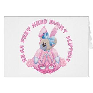 Bear Feet Need Bunny Slippers Note Card