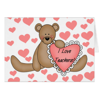 Bear I Love Teachers Greeting Card