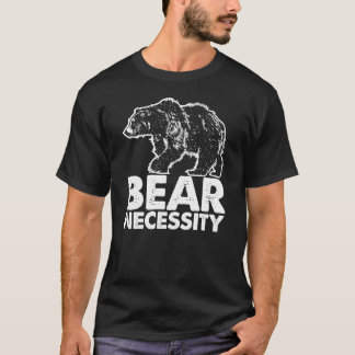 Bear Necessity Awesome Graphic Animal T Shirt