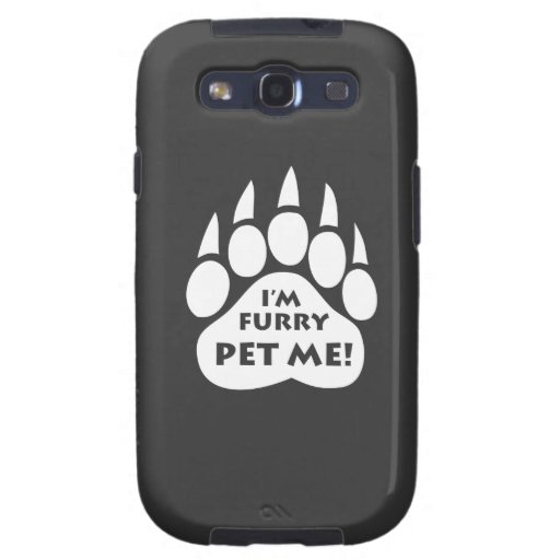"""Bear Pride Paw  """"I'M FURRY PET ME"""" Samsung Galaxy Samsung Galaxy SIII Case"""