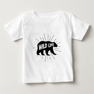 Bear - Stay wild Baby T-Shirt