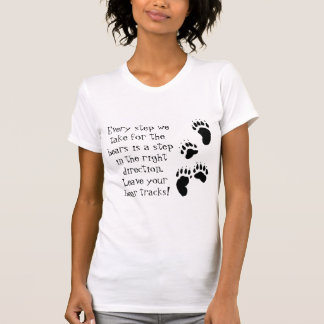 BEAR TRACKS - EVERY STEP T-Shirt
