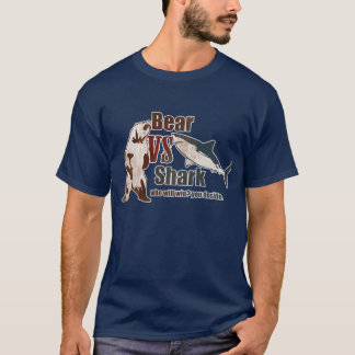 Bear vs. Shark, who will win? T-Shirt