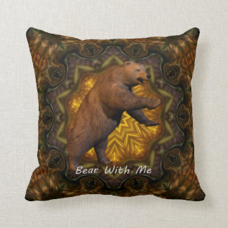 Bear With Me. Throw Pillow