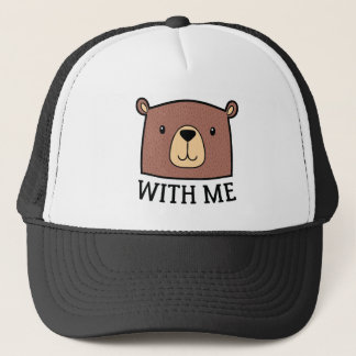 Bear With Me Trucker Hat