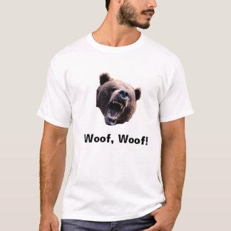 bear, Woof, Woof! T-Shirt