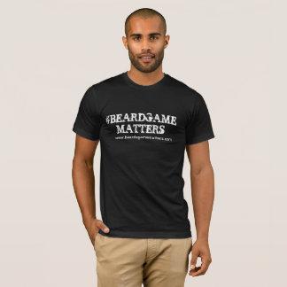 BEARD GAME MATTERS (OFFICIAL BLACK TEE) T-Shirt