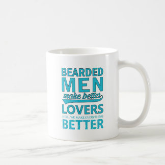 beard men makes better lovers coffee mug