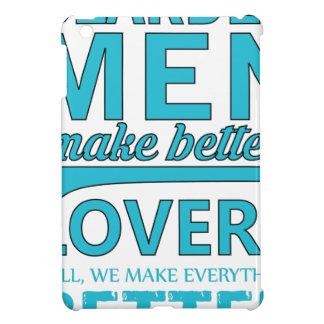 beard men makes better lovers iPad mini case