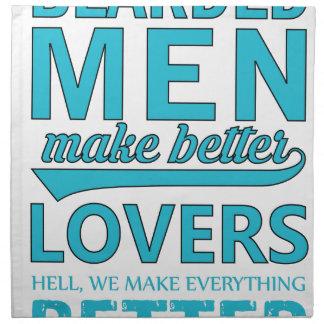 beard men makes better lovers napkin