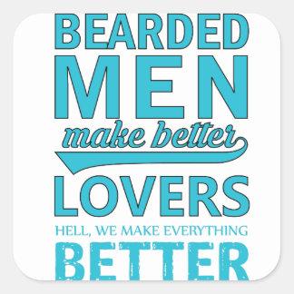 beard men makes better lovers square sticker