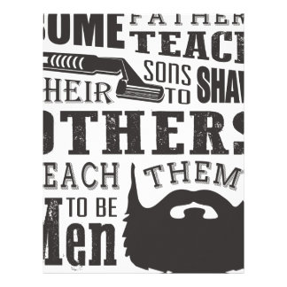 Beard, some father teach to shave others to be a m letterhead