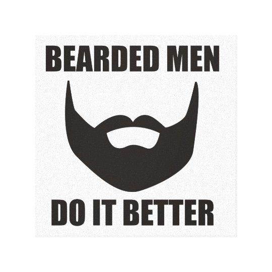 BEARDED MEN DO IT BETTER! CANVAS PRINT