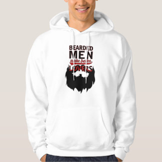 Bearded men make better lovers hoodie