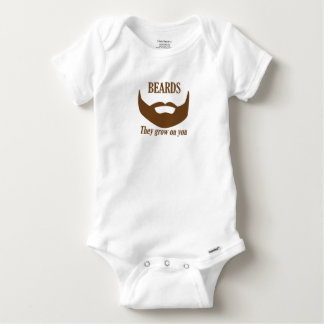 BEARDS THEY GROWN ON YOU BABY ONESIE