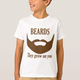 BEARDS THEY GROWN ON YOU T-Shirt