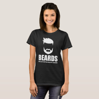 Beards When You're Too Classy for a Mustache T-Shirt