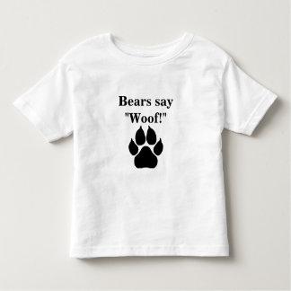 Bears say woof! toddler t-shirt