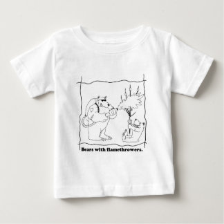 Bears with flamethrowers baby T-Shirt