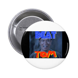 Beat Tom Buttons! 2 Inch Round Button