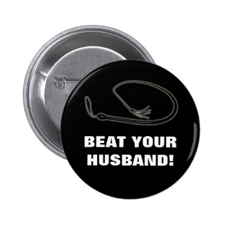 BEAT YOUR HUSBAND! PINS