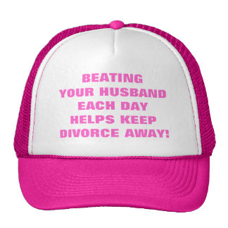 BEATING YOUR HUSBAND EACH DAY TRUCKER HAT