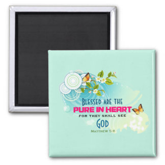 Beatitude Quote with Butterflies and Blossoms Square Magnet