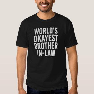 Beau-frère d'Okayest des mondes drôle Tshirts