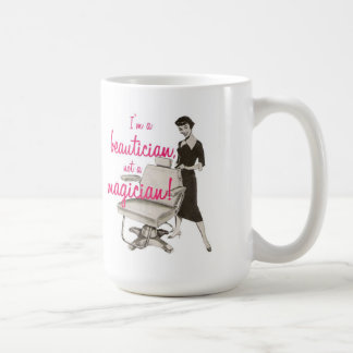 Beautician Not a Magician Mug