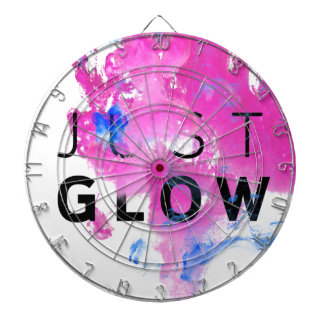 Beautiful Abstract Motivational Quote Just Glow Dartboards
