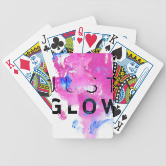 Beautiful Abstract Motivational Quote Just Glow Poker Deck