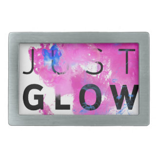 Beautiful Abstract Motivational Quote Just Glow Rectangular Belt Buckle