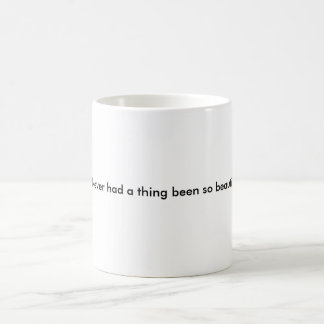 Beautiful and Twisted Coffee Mug