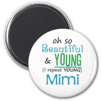 Beautiful and Young Mimi Magnet