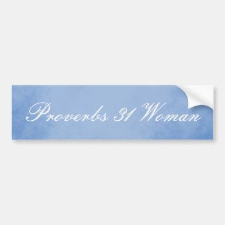 Beautiful Blue Proverbs 31 Woman Bumper Sticker