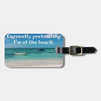 Beautiful Caribbean Waters Humorous Quote Luggage Tag