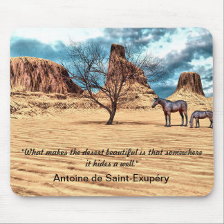 Beautiful Desert Quote Design Mousepad