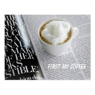 Beautiful first my coffee card for anyone to enjoy postcard
