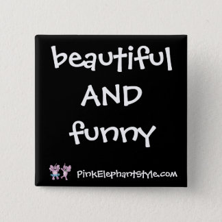 Beautiful & Funny Button
