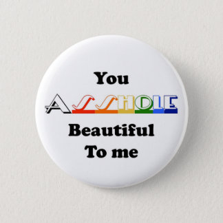 beautiful gag funny birthday lover gift 2 inch round button