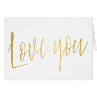 """Beautiful gold calligraphy """"Love you"""" Card"""